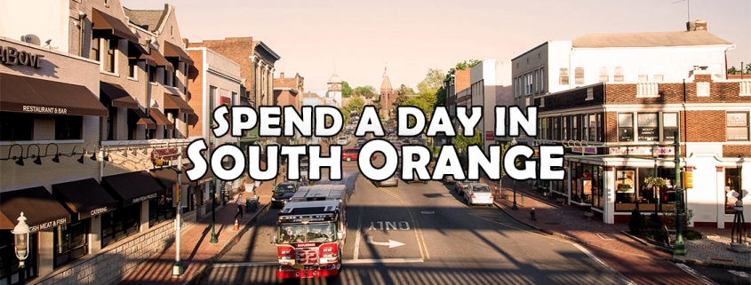 Spend a day in South Orange